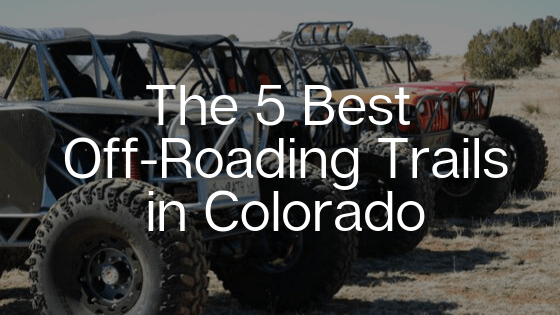 Off Road Vehicle Trails in Colorado